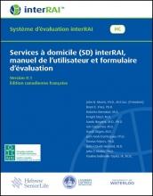 Services à domicile (SD) interRAI, manuel de l'utilisateur et formulaire d'é